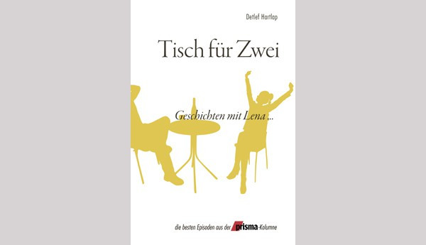 als buch bestellen tisch f r zwei von detlef hartlap. Black Bedroom Furniture Sets. Home Design Ideas
