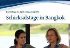 Schicksalstage in Bangkok